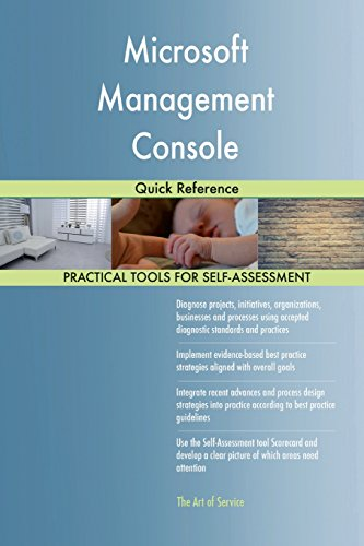 Microsoft Management Console: Quick Reference