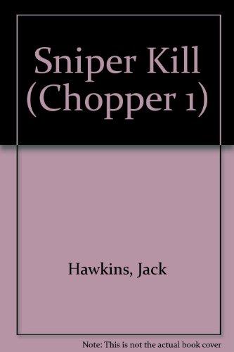 SNIPER KILL-CHPR 1-12 (Chopper 1)