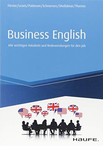 Business English: Alle wichtigen Vokabeln und Redewendungen für den Job (Haufe Fachbuch)