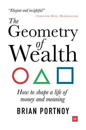The Geometry of Wealth: How to shape a life of money and meaning (English Edition) por [Brian Portnoy]