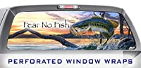 ITI Global Designs Outdoor Sports 010 Window WRAP : Fear no Fish Fishing Bass Large Mouth Bass Angling : Truck Car Rear Decal Sticker