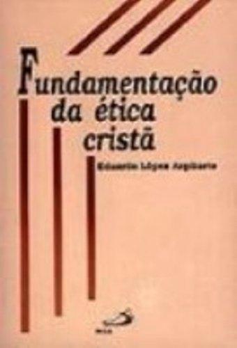 Fundamentação Da Ética Cristã