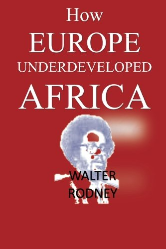 Compare Textbook Prices for How Europe Underdeveloped Africa  ISBN 9781592325948 by Rodney, Walter