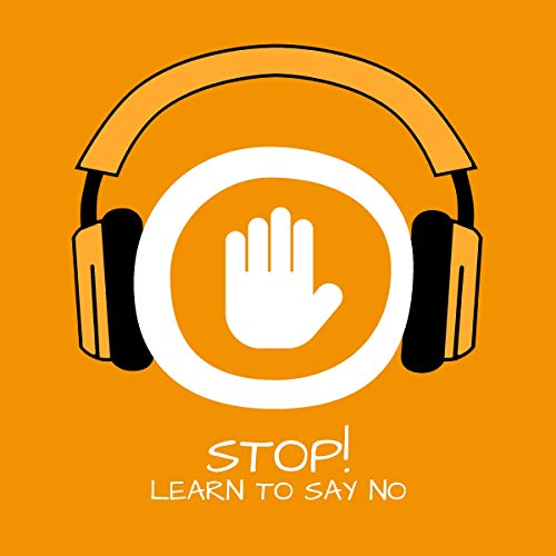 Couverture de Stop! Learn to say No