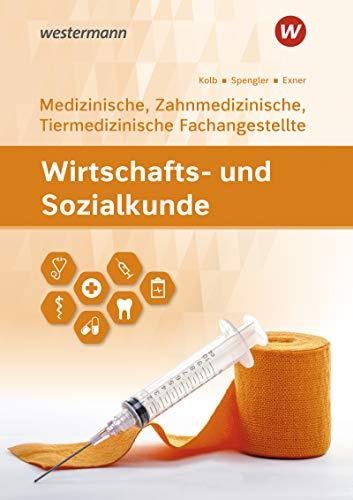 Wirtschafts- und Sozialkunde: Ausgabe für Medizinische, Zahnmedizinische und Tiermedizinische Fachangestellte