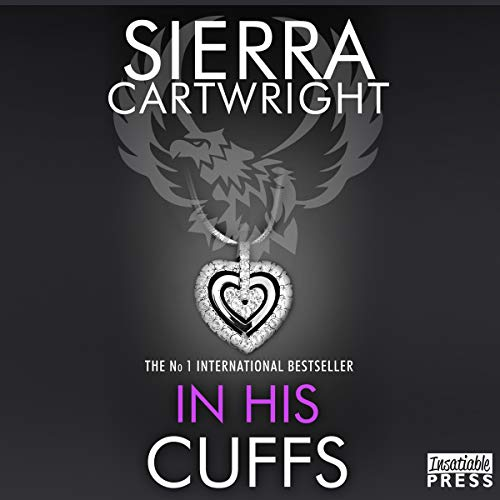In His Cuffs: An Erotic Romance (Mastered, Book 4)