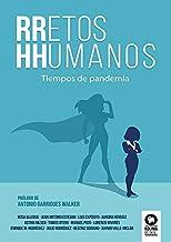 RRetos HHumanos: Tiempos de pandemia (Directivos y líderes)