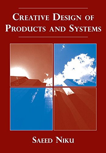 Compare Textbook Prices for Creative Design of Products and Systems 1 Edition ISBN 9780470148501 by Niku, Saeed B.