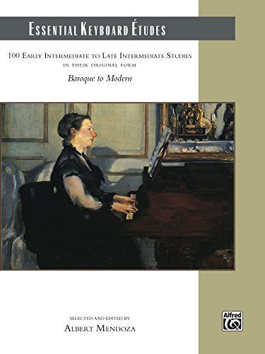 Essential Keyboard Études: 100 Early Intermediate to Late Intermediate Studies for Piano (English Edition)
