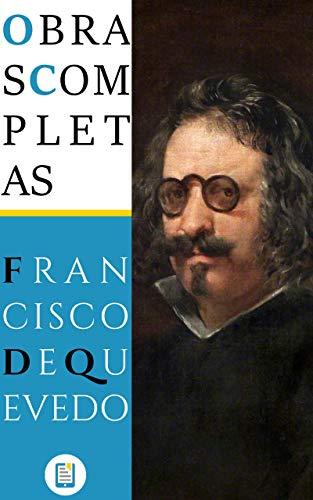 Book's Cover of Obras Completas de Francisco de Quevedo (Ebooklasicos nº 4) Versión Kindle
