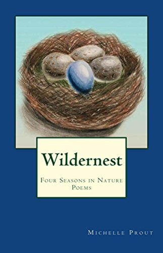 Book: Wildernest - Four Seasons in Nature Poems by Michelle Prout