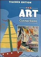 Art Connections - Teacher's Edition - Grade K