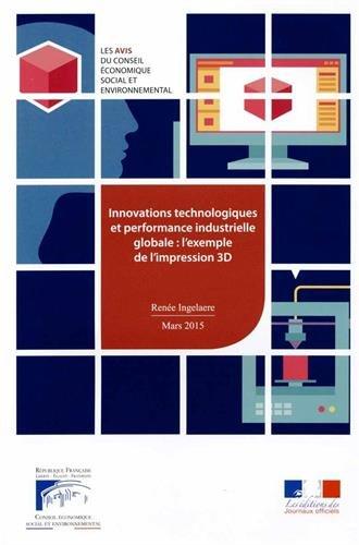 Innovations technologiques et performance industrielle globale (Les avis du Conseil Economique Social et Environnemental)