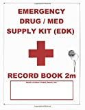 Emergency Drug / Med Supply (EDK) Record Book 2m: Mid Size - White Cover