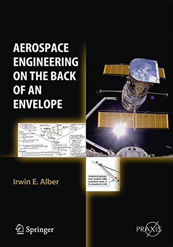 Aerospace Engineering on the Back of an Envelope (Springer Praxis Books)