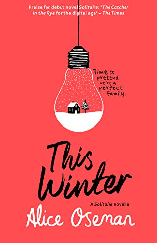 This Winter (A Solitaire novella) (English Edition) eBook: Oseman, Alice:  Amazon.fr