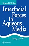 Interfacial Forces in Aqueous Media (English Edition)