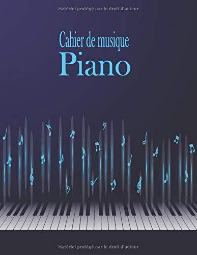 Cahier de musique Piano: Carnet de partitions 12 portées par page pour composer | 100 pages | Format A4.