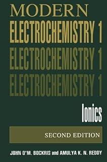 Modern Electrochemistry 1: Ionics, 2nd Edition by John O'M. Bockris Amulya K.N. Reddy(1998-06-30)