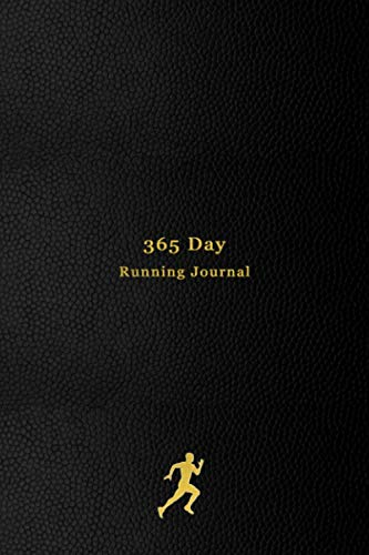 365 Day Running Journal: Daily runners Log Book   Track your daily runs, races, goals, achievements and improvements   No Date edition for runners