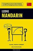 Lerne Mandarin - Schnell / Einfach / Effizient: 2000 Schluesselvokabel