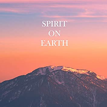 Spirit and Earth