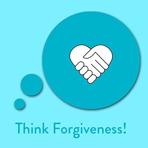 Think Forgiveness! Affirmations for Forgiveness Titelbild