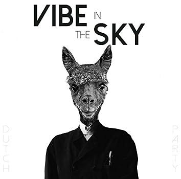 Vibe In The Sky