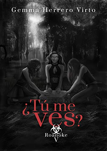 ¿Tú me ves? V: Roanoke