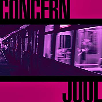 Concern // Juul