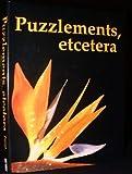 Puzzlements, Etcetera...