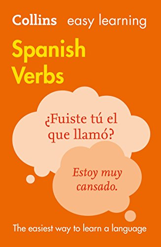 Easy Learning Spanish Verbs: Trusted support for learning (Collins Easy Learning) (English Edition)