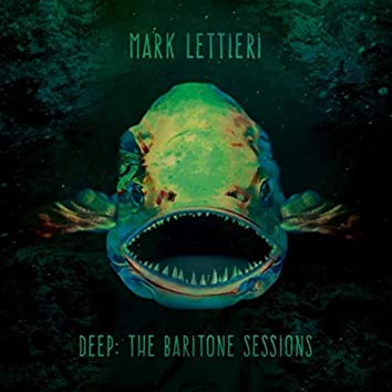 Deep: The Baritone Sessions