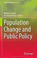 Population Change and Public Policy (Applied Demography Series, 11)