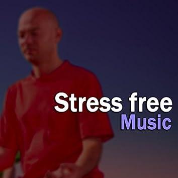 Stress free Music