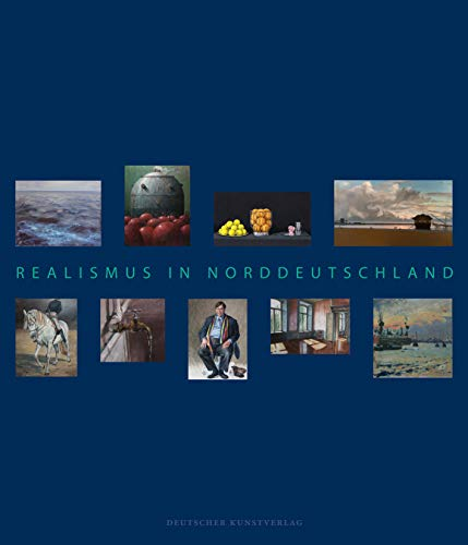 Realismus in Norddeutschland: Eine Zwischenbilanz