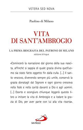 Vita di sant'Ambrogio. La prima biografia del patrono di Milano