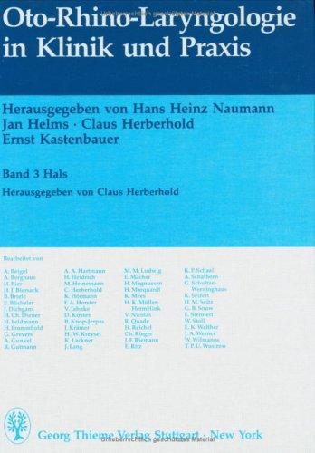 Oto-Rhino-Laryngologie in Klinik und Praxis, in 3 Bdn., Bd.3, Hals