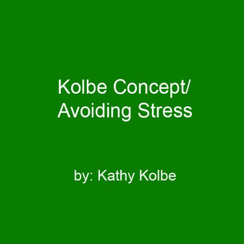 Kolbe Concept/Avoiding Stress audiobook cover art
