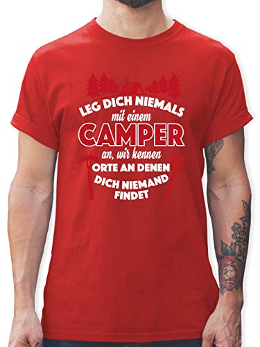 Hobby - Leg Dich Niemals mit einem Camper an - XL - Rot - Shirt für wohnanhänger - L190 - Tshirt Herren und Männer T-Shirts