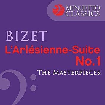 The Masterpieces - Bizet: L'Arlésienne-Suite No. 1, WD 40