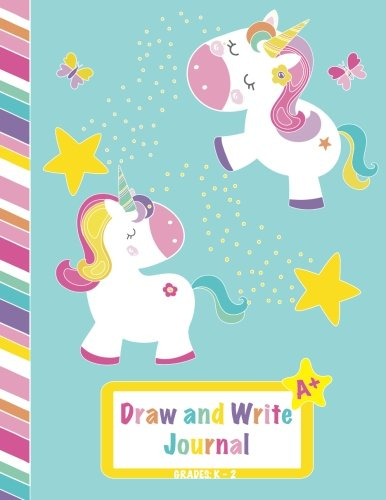 "Draw and Write Journal: Grades K-2, Primary Composition Half Page Lined Paper with Drawing Space (8.5"" x 11"" Notebook), Learn To Write and Draw ... Fun Cover. (Children"