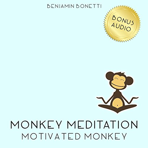 Motivated Monkey Meditation – Meditation For Increased Motivation audiobook cover art
