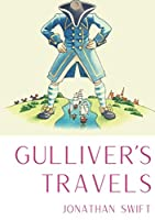 """Gulliver's Travels: A 1726 prose satire by the Irish writer and clergyman Jonathan Swift, satirising both human nature and the """"travellers' tales"""" literary subgenre."""