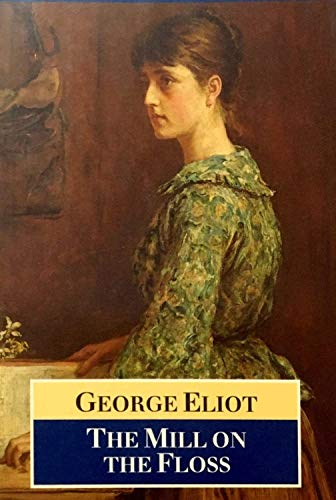 The Mill on the Floss - George Eliot: Annotated (English Edition)