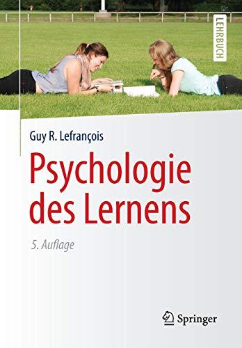 Psychologie des Lernens (Springer-Lehrbuch)