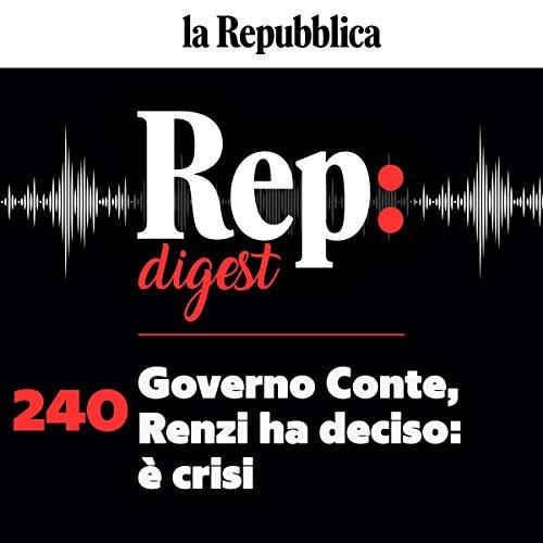 Governo Conte, Renzi ha deciso. È crisi copertina
