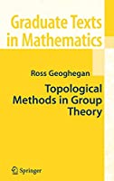 Topological Methods in Group Theory (Graduate Texts in Mathematics, 243)