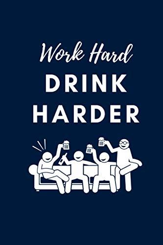 Work Hard Drink Harder: Line Notebook Journal For Beer Lovers