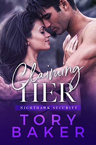 Claiming Her (Nighthawk Security Book 1)